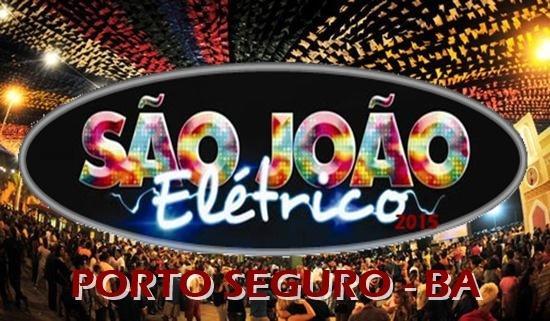 Confirmado: São João Elétrico 2016 acontecerá de 23 a 25 de junho em Porto Seguro.